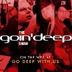 The Goin' Deep Show
