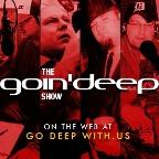 The Goin' Deep Show